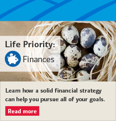 Your finances are likely one of your top priorities