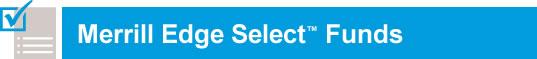Merrill Edge Select® Funds
