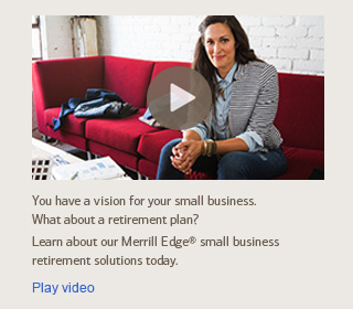 Merrill Edge small business retirement plans